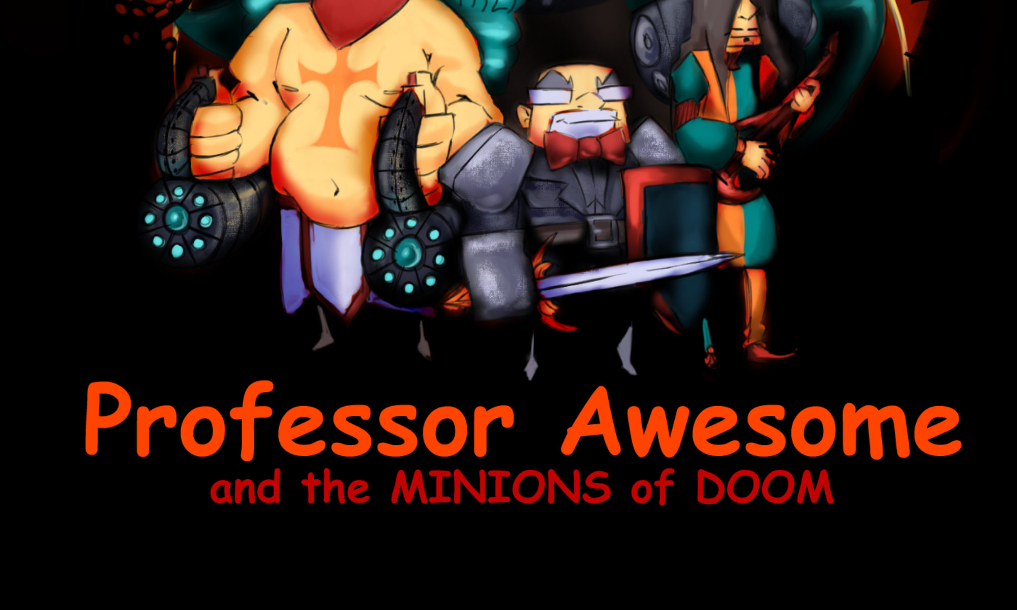 Professor Awesome and the Minions of Doom